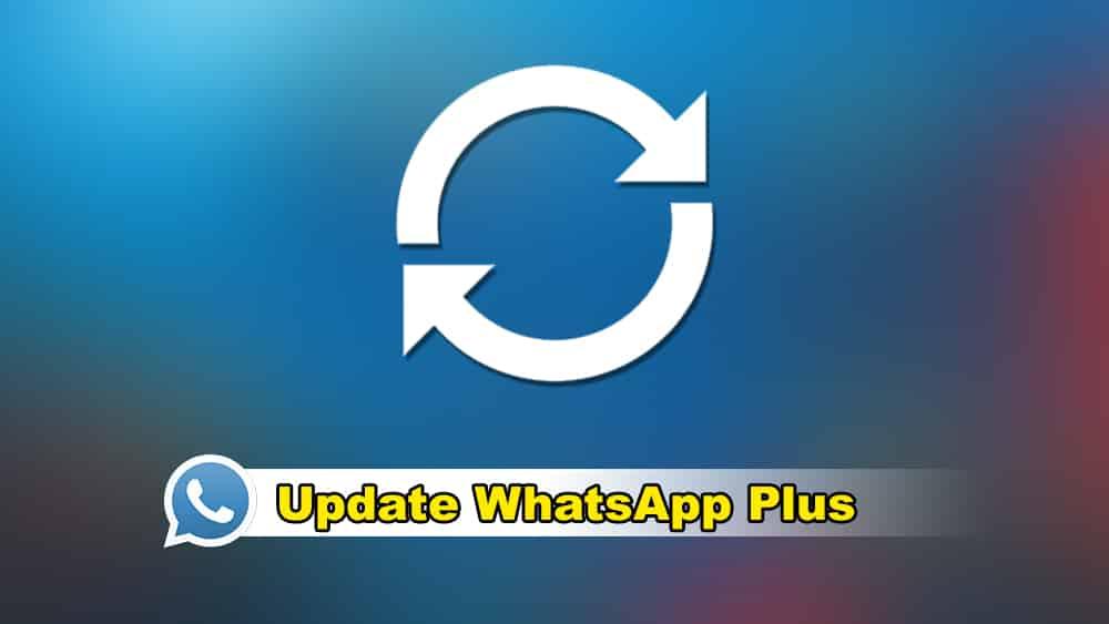 Whatsapp plus update