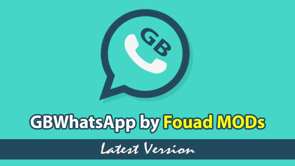 gbwhatsapp by fouad mods
