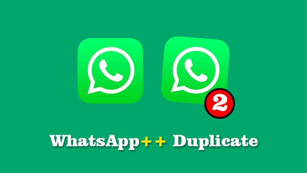 Download WhatsApp++ Duplicate untuk iPhone versi Terbaru
